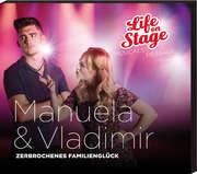 Manuela & Vladimir - Zerbrochenes Familienglück