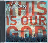 CD: This is our God