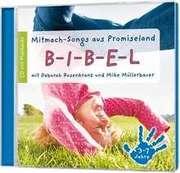 CD: B-I-B-E-L Mitmach-Songs aus Promiseland