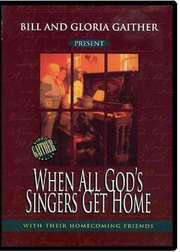 DVD: When All God's Singers Get Home