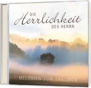 CD: Die Herrlichkeit des Herrn