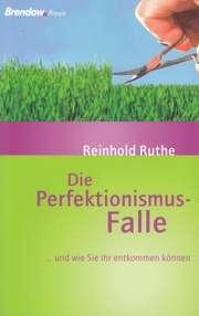 Die Perfektionismus-Falle