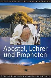 Apostel, Lehrer und Propheten 1