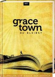 Gracetown - Du bleibst