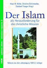 Der Islam als Herausforderung für die christliche Mission
