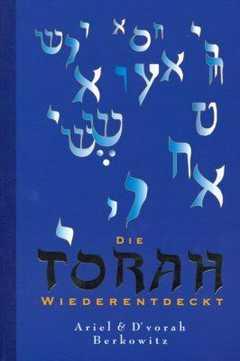 Die Torah wiederentdeckt