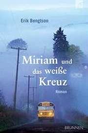 Miriam und das weiße Kreuz
