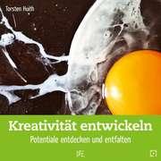 Kreativität entwickeln