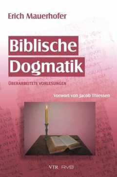 Biblische Dogmatik