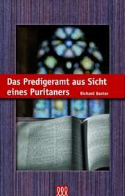 Das Predigeramt aus Sicht eines Puritaners