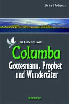 Columba - Die Taube von Iona