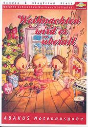 Liederheft: Weihnachten wird es überall