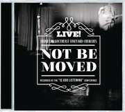 CD: Not Be Moved