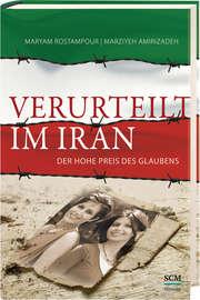 Verurteilt im Iran