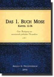 Das 1. Buch Mose - Kapitel 12-36