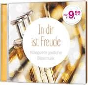 CD: In dir ist Freude - Bläsermusik