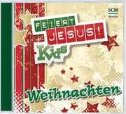 CD: Feiert Jesus! Kids - Weihnachten