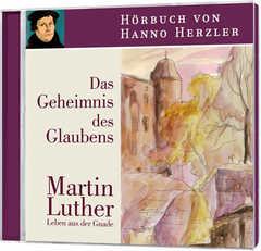 Hörbuch: Luther - Das Geheimnis des Glaubens