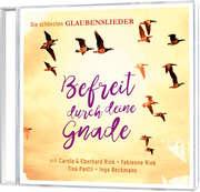 CD: Befreit durch deine Gnade