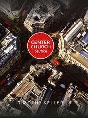 Center Church Deutsch