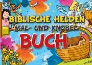Biblische Helden Mal- und Knobel- Buch