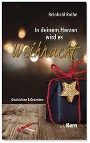 In deinem Herzen wird es Weihnacht