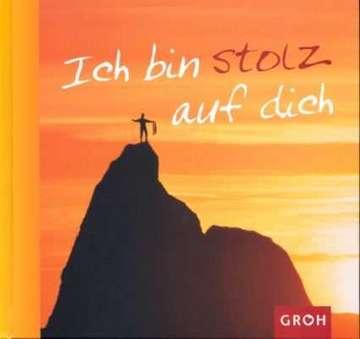 Ich bin stolz auf dich - Brigitta Stahl - sendbuch.de