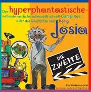 Der hyperphantastische ... Computer 2 - Josia